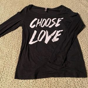 Choose love long sleeved t shirt
